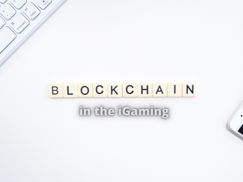 Blockchain in the iGaming industry